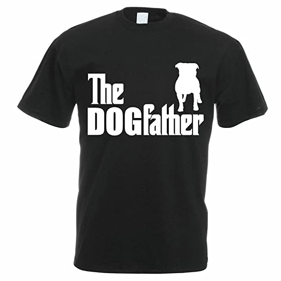 7df6d23b The Dogfather - Staffie/Bull Terrier/Funny / Gift Idea/Novelty Themed Men's  T-Shirt: Amazon.co.uk: Clothing