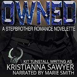 Owned: A Stepbrother Romance Novelette