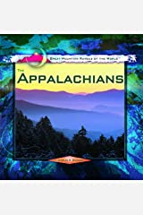 The Appalachians (Great Mountain Ranges of the World) Library Binding