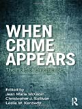 img - for When Crime Appears: The Role of Emergence (Criminology and Justice Studies) (2011-10-21) book / textbook / text book