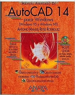 Manual avanzado de autocad 14 para windows (spanish edition.