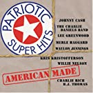 Patriotic Super Hits / American Made