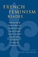 French Feminism Reader Paperback