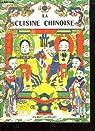 LA CUISINE CHINOISE. par Lecourt