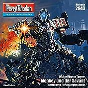 Monkey und der Savant (Perry Rhodan 2943) | Michael Marcus Thurner