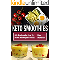Keto Smoothies: 60+ Recipes On How To Make Healthy Smoothies