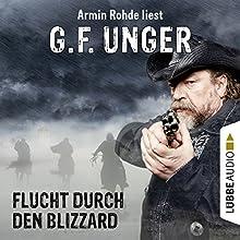 Flucht durch den Blizzard (G. F. Unger Western 4) Hörbuch von G. F. Unger Gesprochen von: Armin Rohde