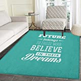 Motivational Non Slip Rugs Hipster Letters Saying Advice Believe in Your Dreams Have Faith in Yourself Door Mats for inside Non Slip Backing 4'x5' Teal White
