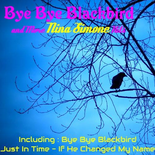 Nina Simone Blackbird Little Liza Jane