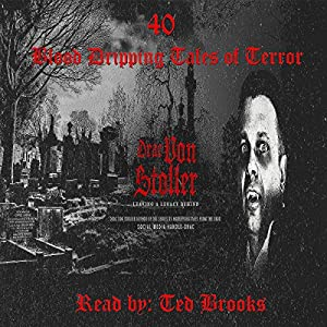 40 Blood-Dripping Tales of Terror Audiobook