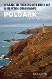 Walks in the Footsteps of Winston Graham s Poldark