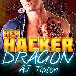 Her Hacker Dragon: A Dragon Shifter & Vampire Romance