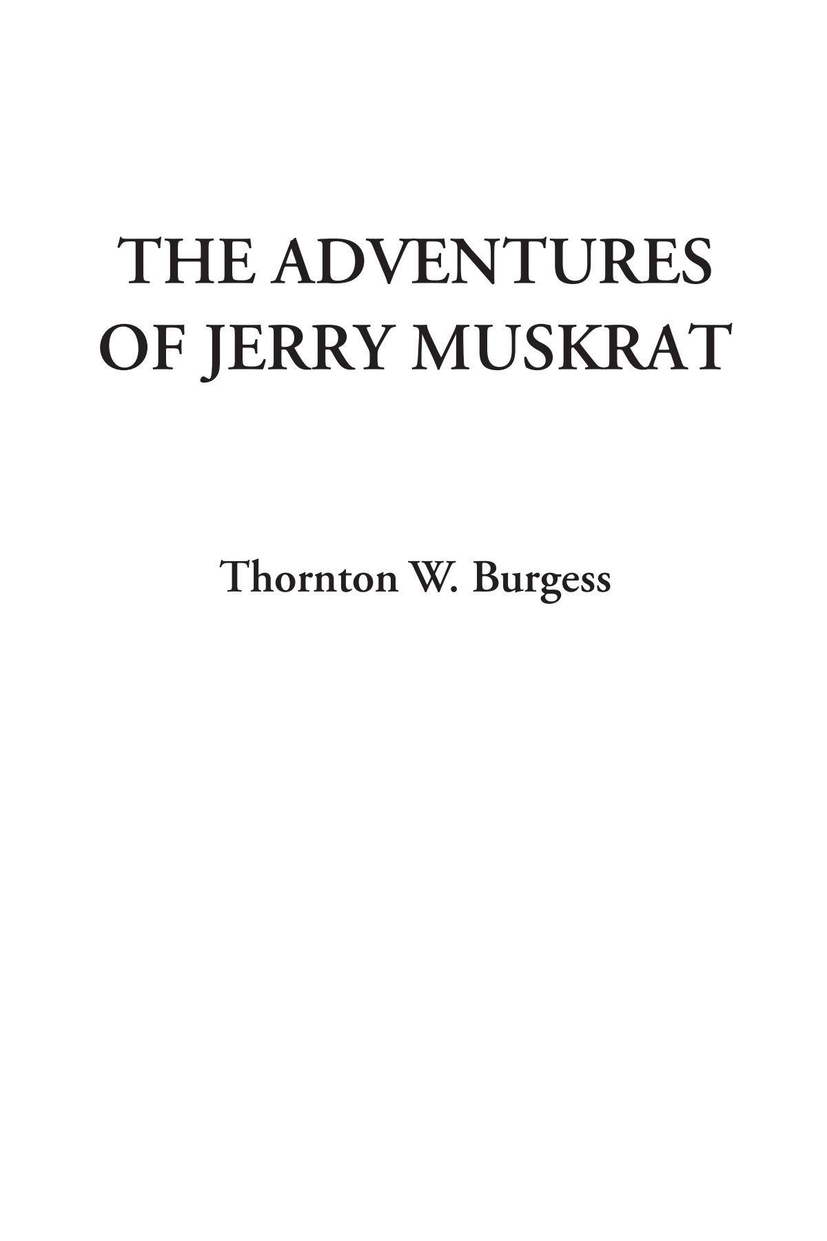 Read Online The Adventures of Jerry Muskrat pdf