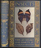 img - for Insects: Their Life Histories and Habits book / textbook / text book