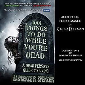 1001 Things to Do While You're Dead Audiobook