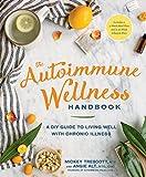#8: The Autoimmune Wellness Handbook: A DIY Guide to Living Well with Chronic Illness
