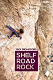 img - for Shelf Road Rock book / textbook / text book