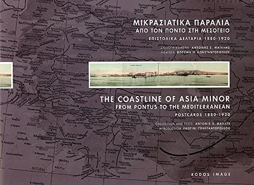 - The Coastline of Asia Minor From Pontus to the Mediterranean: Postcards 1880-1920