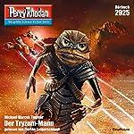 Der Tryzom-Mann (Perry Rhodan 2925) | Michael Marcus Thurner