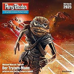 Der Tryzom-Mann (Perry Rhodan 2925)
