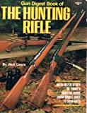 The Hunting Rifle, Jack Lewis, 0910676569