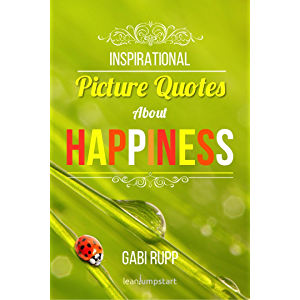 Happiness Quotes: Inspirational, happy quotes with pictures about self happiness: because happiness is a choice you make…