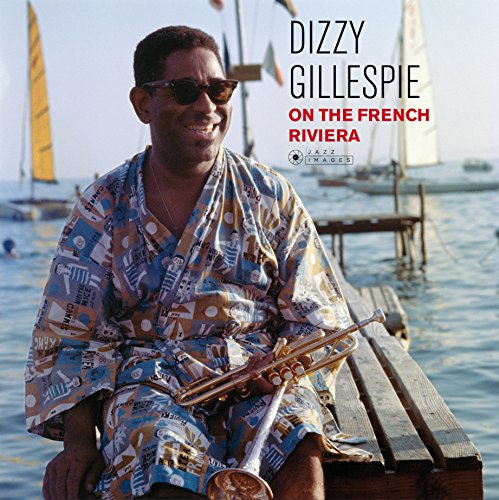 Album Art for On the French Riviera by Dizzy Gillespie