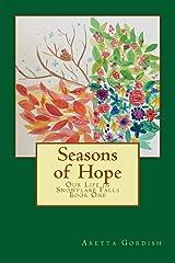 Seasons of Hope: Our Life in Snowflake Falls Paperback