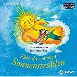 CD WISSEN Junior - Fühl die warmen Sonnenstrahlen. Phantasiereisen für jeden Tag , 1 CD