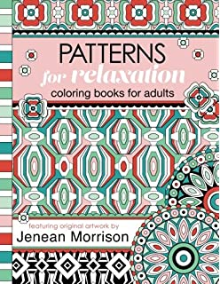 Patterns For Relaxation Coloring Books Adults An Adult Book Featuring 35 Geometric