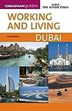 Working and Living Dubai (Cadogan Guide Working and Living Dubai)