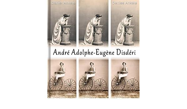 Andre Adolphe Eugene Disderi