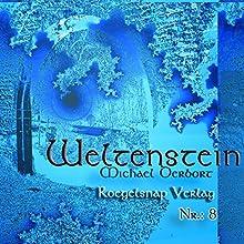 Weltenstein 8 Hörbuch von Michael Derbort Gesprochen von: Klaus Heindl