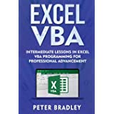 Excel VBA : Intermediate Lessons in Excel VBA Programming for Professional Advancement