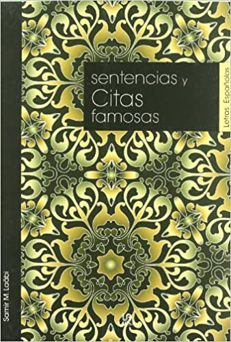 SENTENCIAS Y CITAS FAMOSAS