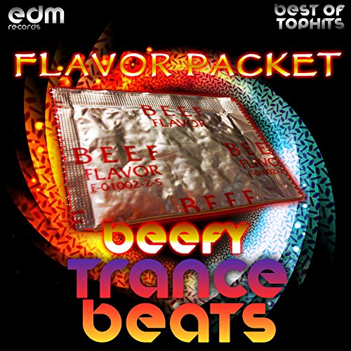 (Flavor Packet, Pt. 1 (Beefy Trance Beats))