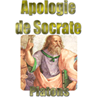 Apologie de Socrate (French Edition)