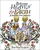 Between Heaven and Earth, Ilene Winn-Lederer, 0764950983