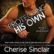 Protecting His Own: Masters of the Shadowlands, Book 11 | Cherise Sinclair
