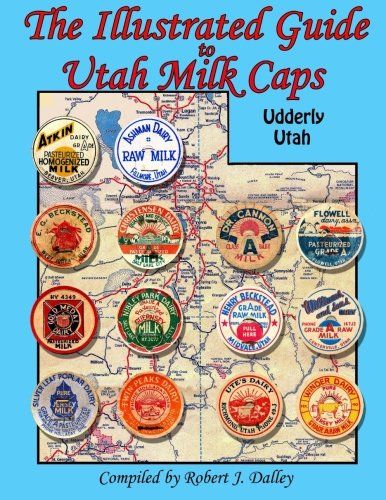 Illustrated Guide to Utah Milk Caps for sale  Delivered anywhere in USA
