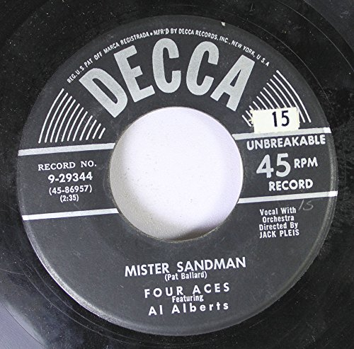 Four Aces featuring Al Alberts 45 RPM Mister Sandman / (I'll Be With You) In Apple Blossom Time