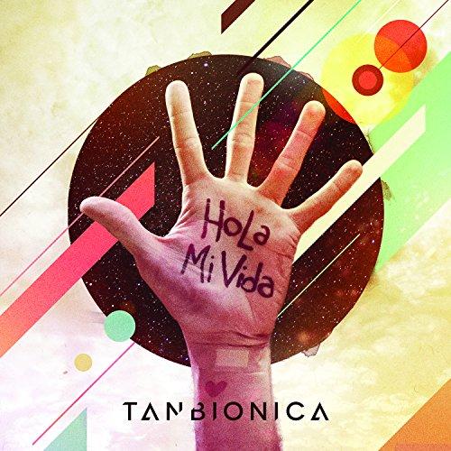hola mi vida tan biónica from the album hola mi vida november 4 2014