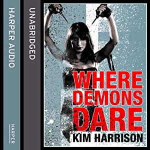 Rachel Morgan: The Hollows (6) - Where Demons Dare Audiobook