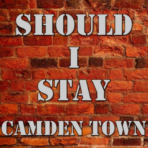 Should I Stay Or Should I Go by Camden Town on Amazon Music - Amazon.com