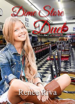 Dime Store Duet by [Riva, Renee]