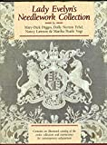 Lady Evelyn's Needlework Collection, Mary-Dick Digges and Dolly N. Fehd, 0929339002