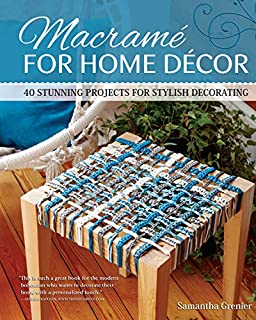 Book Cover: Macrame for Home Decor: 40 Stunning Projects for Stylish Decorating