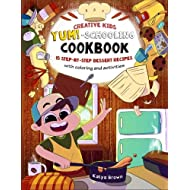 The Creative Child's YUM-Schooling Cookbook: 15 Step-by-Step Recipes - With Coloring and Activities (Cookbooks for Creative & Dyslexic Kids) (Volume 1)