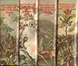 img - for Battles and Leaders of the Civil War (Four Volume Set) (The Opening Battles, The Struggles Intensifies, The Tide Shifts, Retreat with Honor (Volumes 1-4) book / textbook / text book