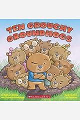 Ten Grouchy Groundhogs Paperback